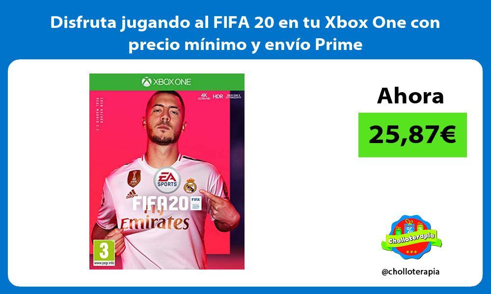 Disfruta jugando al FIFA 20 en tu Xbox One con precio mínimo y envío Prime