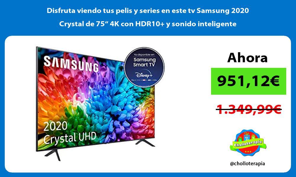 """Disfruta viendo tus pelis y series en este tv Samsung 2020 Crystal de 75"""" 4K con HDR10 y sonido inteligente"""