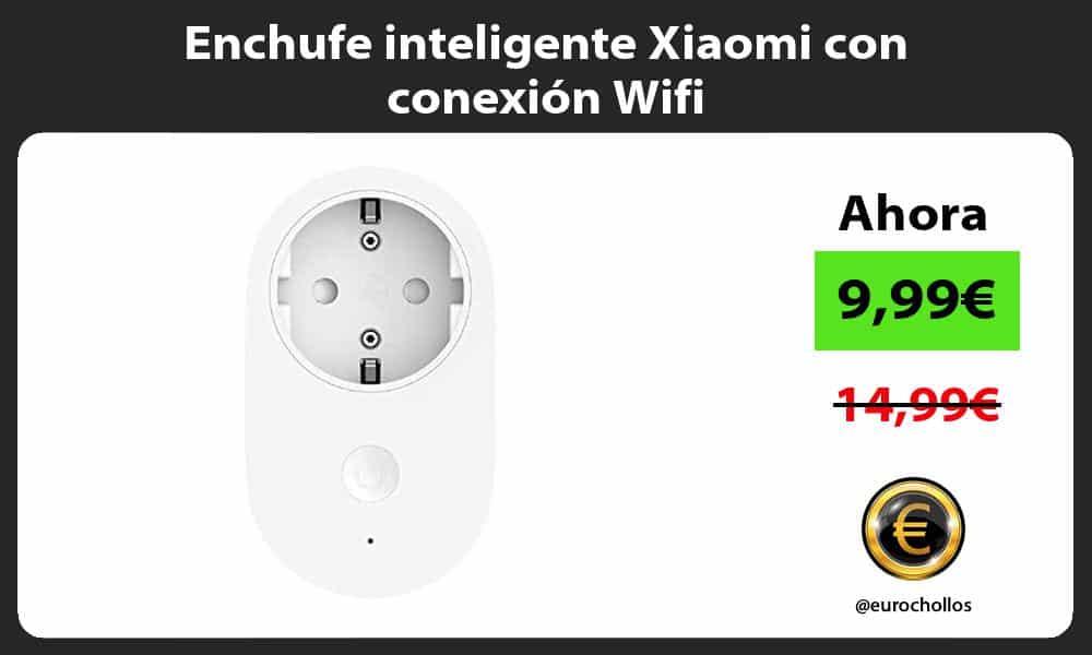 Enchufe inteligente Xiaomi con conexión Wifi