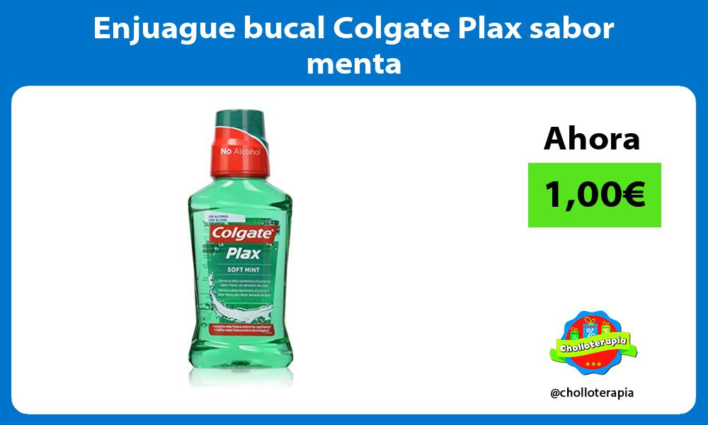 Enjuague bucal Colgate Plax sabor menta