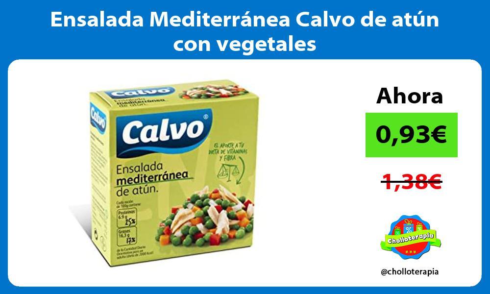 Ensalada Mediterránea Calvo de atún con vegetales