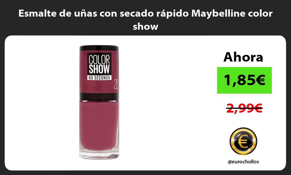 Esmalte de uñas con secado rápido Maybelline color show