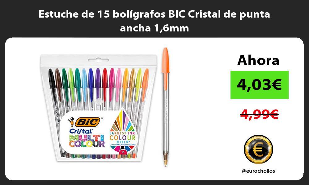 Estuche de 15 bolígrafos BIC Cristal de punta ancha 16mm