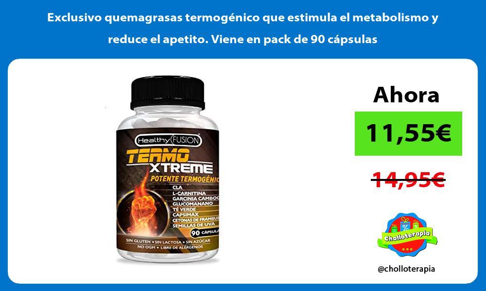 Exclusivo quemagrasas termogénico que estimula el metabolismo y reduce el apetito Viene en pack de 90 cápsulas