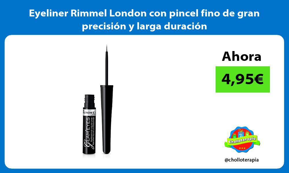 Eyeliner Rimmel London con pincel fino de gran precisión y larga duración