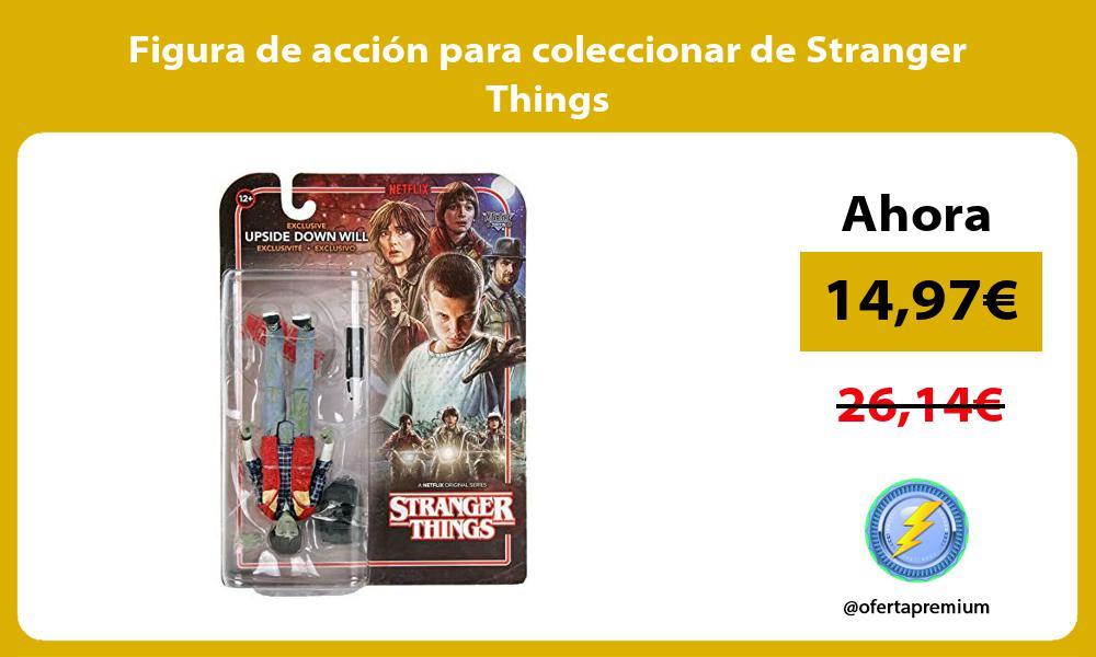 Figura de acción para coleccionar de Stranger Things