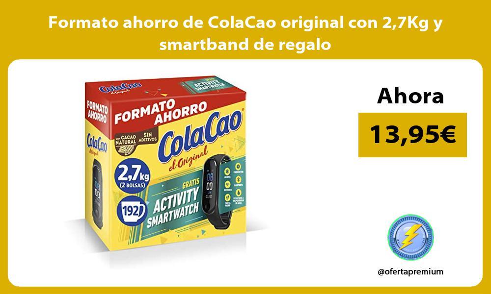 Formato ahorro de ColaCao original con 27Kg y smartband de regalo