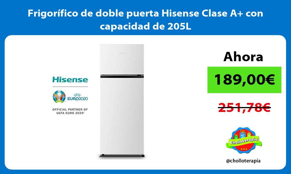 Frigorífico de doble puerta Hisense Clase A con capacidad de 205L