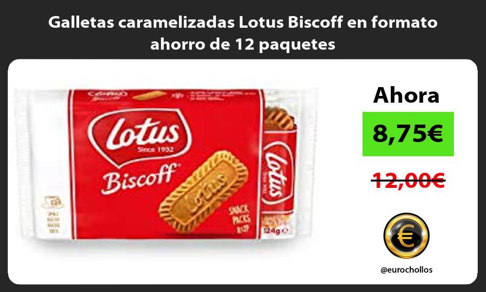 Galletas caramelizadas Lotus Biscoff en formato ahorro de 12 paquetes
