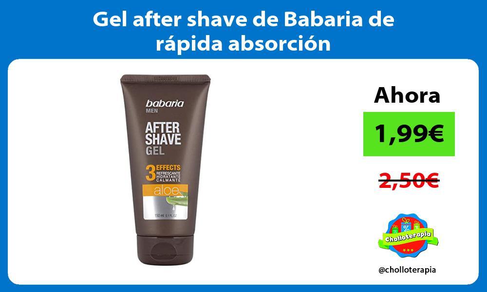 Gel after shave de Babaria de rápida absorción