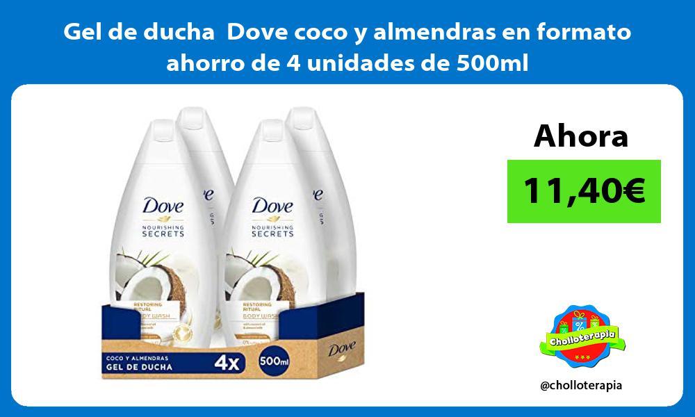 Gel de ducha Dove coco y almendras en formato ahorro de 4 unidades de 500ml