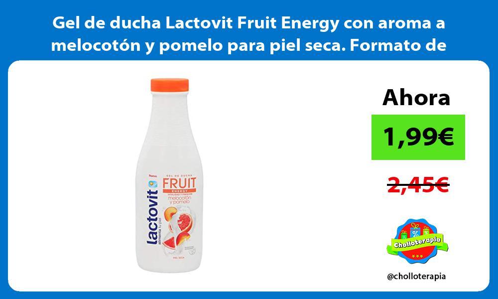 Gel de ducha Lactovit Fruit Energy con aroma a melocotón y pomelo para piel seca Formato de 600ml