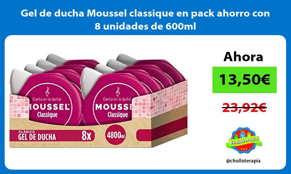 Gel de ducha Moussel classique en pack ahorro con 8 unidades de 600ml