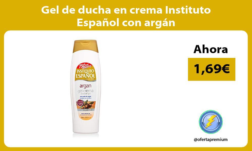 Gel de ducha en crema Instituto Español con argán