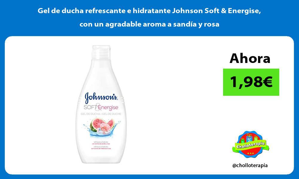 Gel de ducha refrescante e hidratante Johnson Soft Energise con un agradable aroma a sandía y rosa