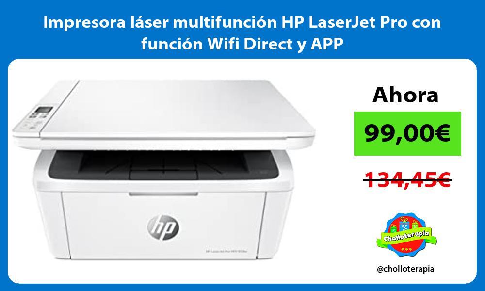 Impresora láser multifunción HP LaserJet Pro con función Wifi Direct y APP