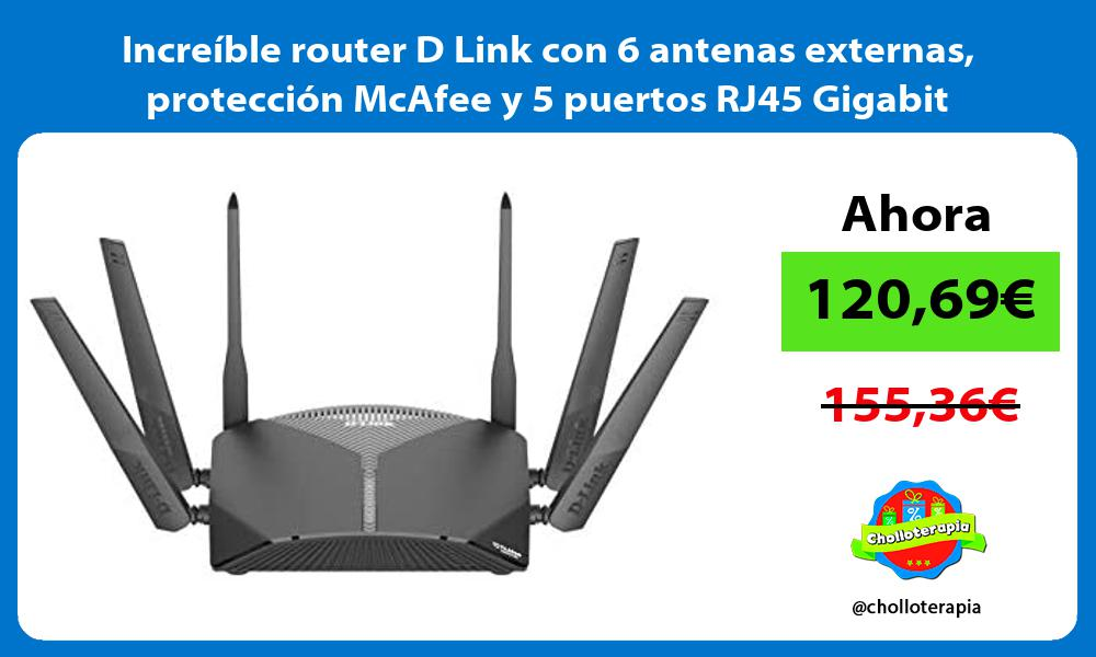 Increíble router D Link con 6 antenas externas protección McAfee y 5 puertos RJ45 Gigabit
