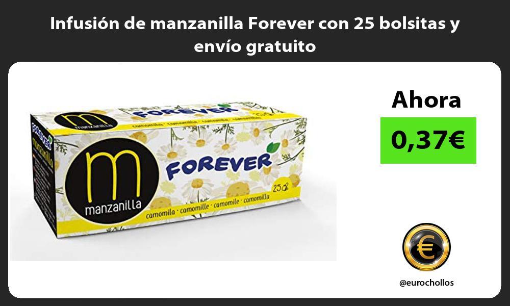 Infusión de manzanilla Forever con 25 bolsitas y envío gratuito