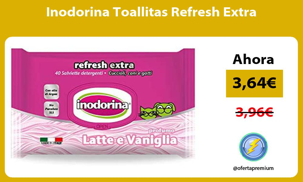 Inodorina Toallitas Refresh Extra