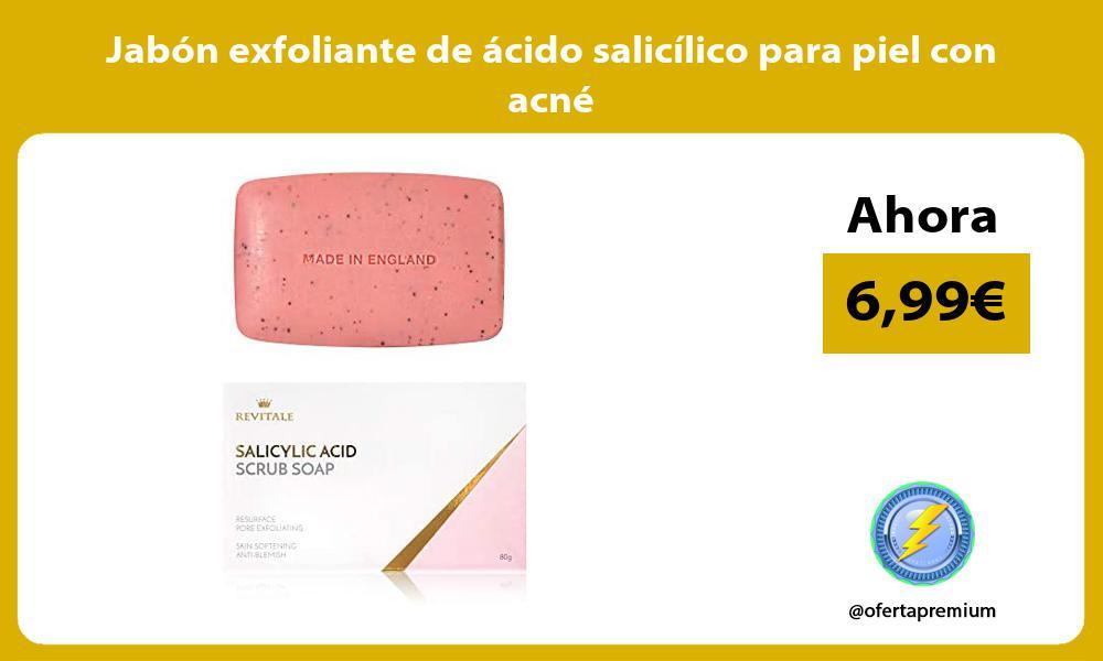 Jabón exfoliante de ácido salicílico para piel con acné