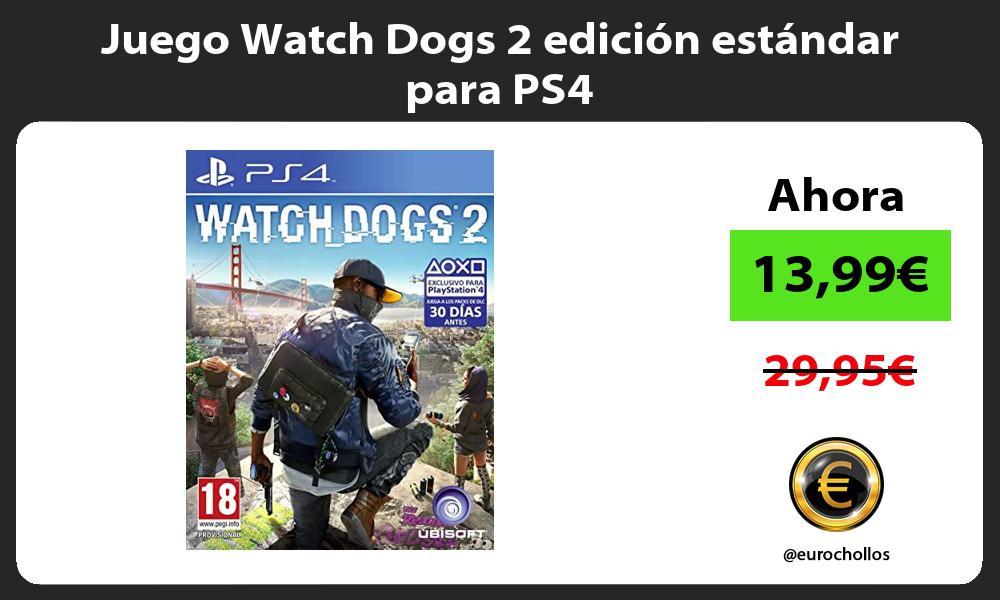 Juego Watch Dogs 2 edición estándar para PS4