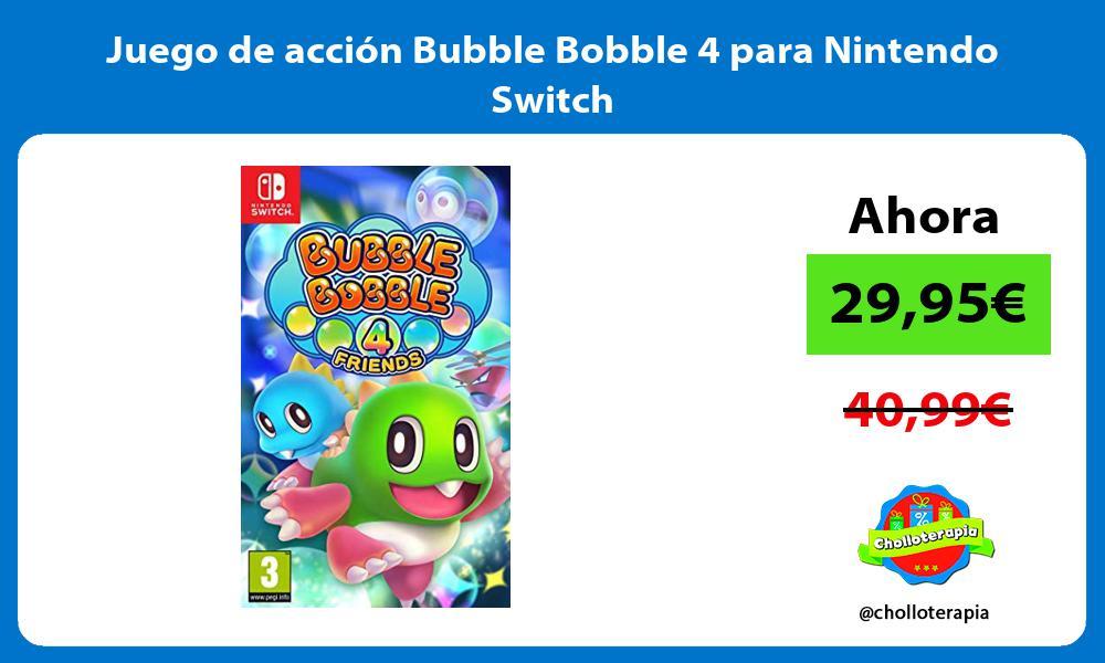 Juego de acción Bubble Bobble 4 para Nintendo Switch