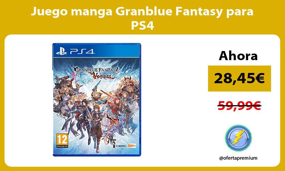 Juego manga Granblue Fantasy para PS4