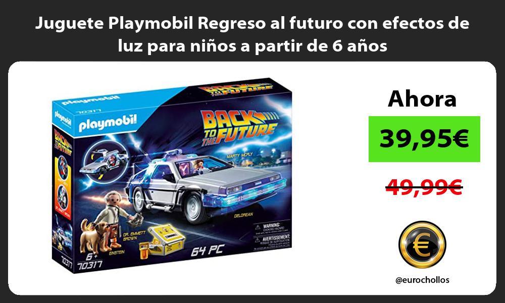 Juguete Playmobil Regreso al futuro con efectos de luz para niños a partir de 6 años