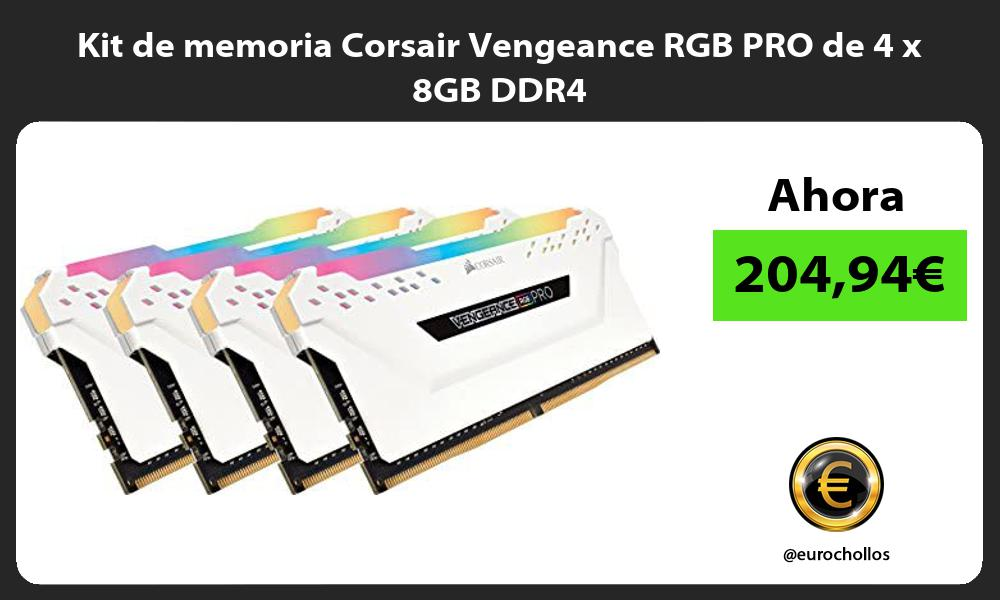 Kit de memoria Corsair Vengeance RGB PRO de 4 x 8GB DDR4