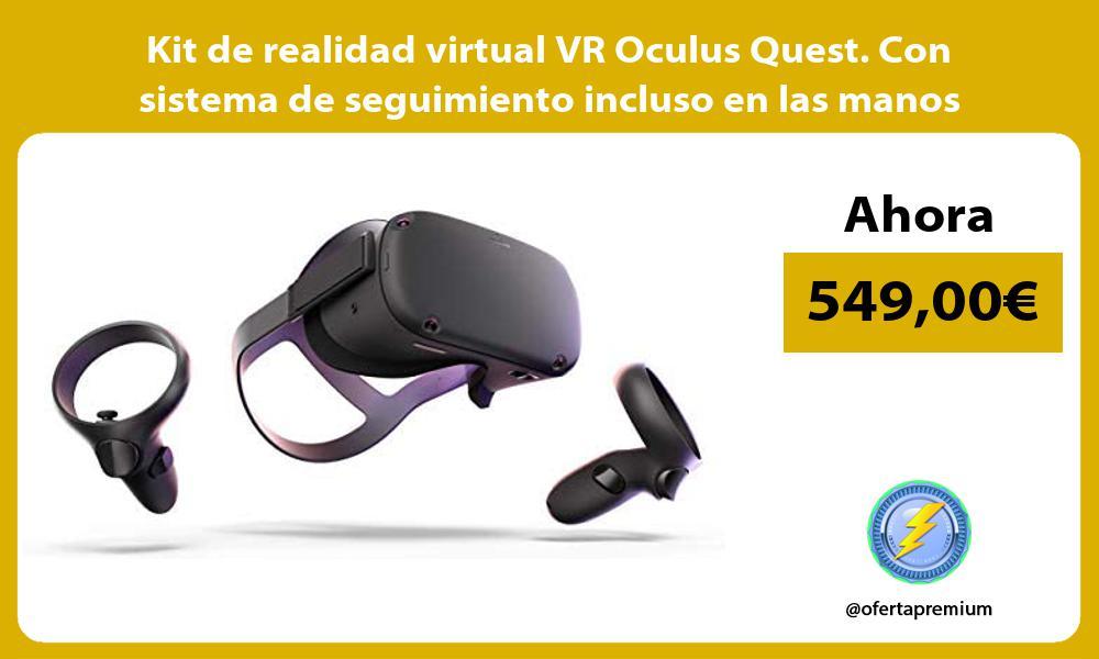 Kit de realidad virtual VR Oculus Quest Con sistema de seguimiento incluso en las manos