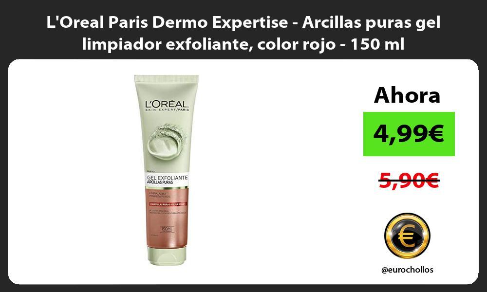 LOreal Paris Dermo Expertise Arcillas puras gel limpiador exfoliante color rojo 150 ml