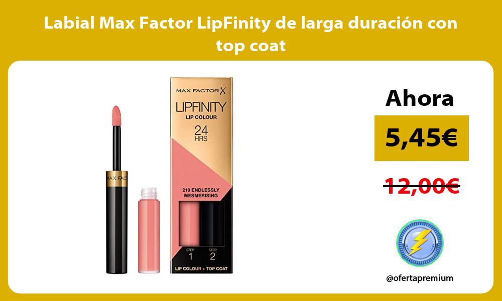 Labial Max Factor LipFinity de larga duración con top coat