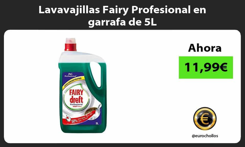 Lavavajillas Fairy Profesional en garrafa de 5L