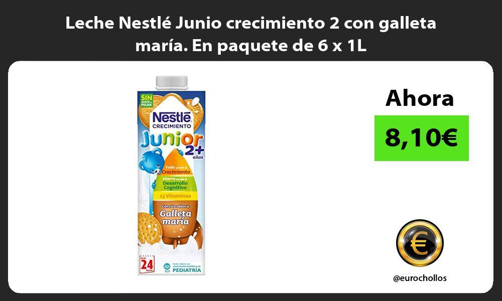 Leche Nestlé Junio crecimiento 2 con galleta maría En paquete de 6 x 1L
