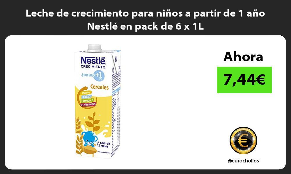 Leche de crecimiento para niños a partir de 1 año Nestlé en pack de 6 x 1L