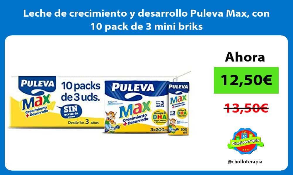 Leche de crecimiento y desarrollo Puleva Max con 10 pack de 3 mini briks