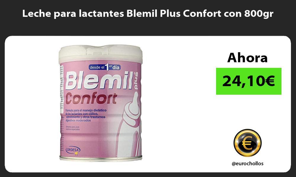 Leche para lactantes Blemil Plus Confort con 800gr
