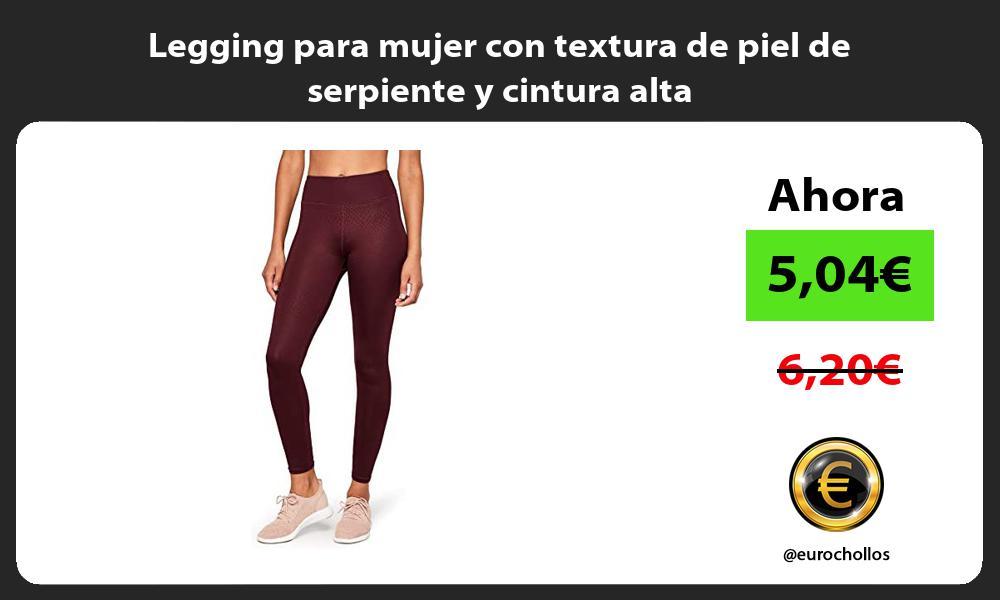 Legging para mujer con textura de piel de serpiente y cintura alta