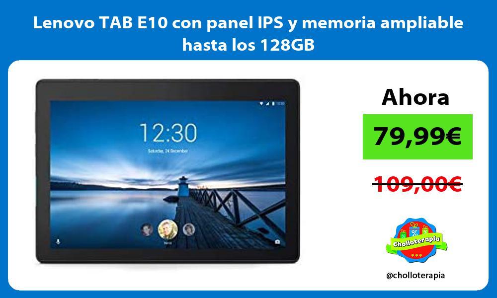 Lenovo TAB E10 con panel IPS y memoria ampliable hasta los 128GB