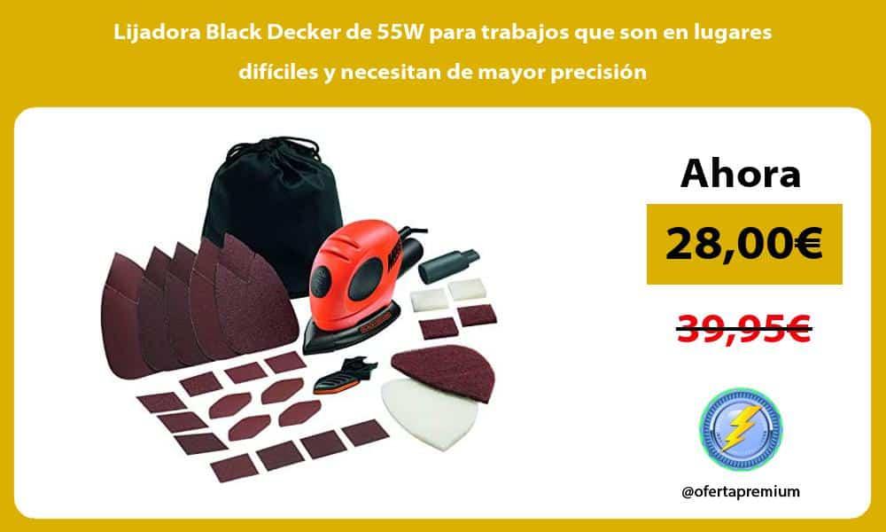 Lijadora Black Decker de 55W para trabajos que son en lugares difíciles y necesitan de mayor precisión