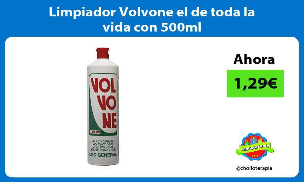 Limpiador Volvone el de toda la vida con 500ml