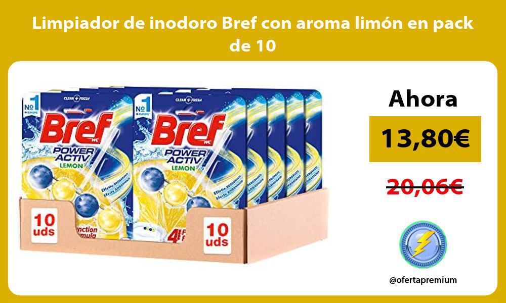 Limpiador de inodoro Bref con aroma limón en pack de 10