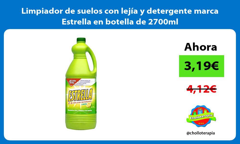 Limpiador de suelos con lejía y detergente marca Estrella en botella de 2700ml