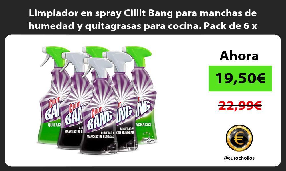 Limpiador en spray Cillit Bang para manchas de humedad y quitagrasas para cocina Pack de 6 x 750ml