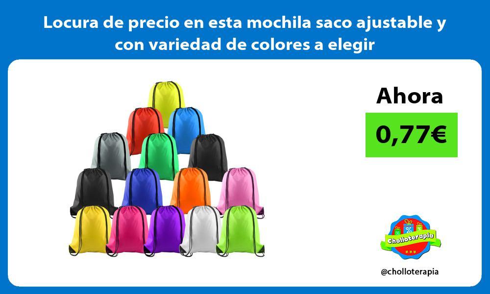 Locura de precio en esta mochila saco ajustable y con variedad de colores a elegir