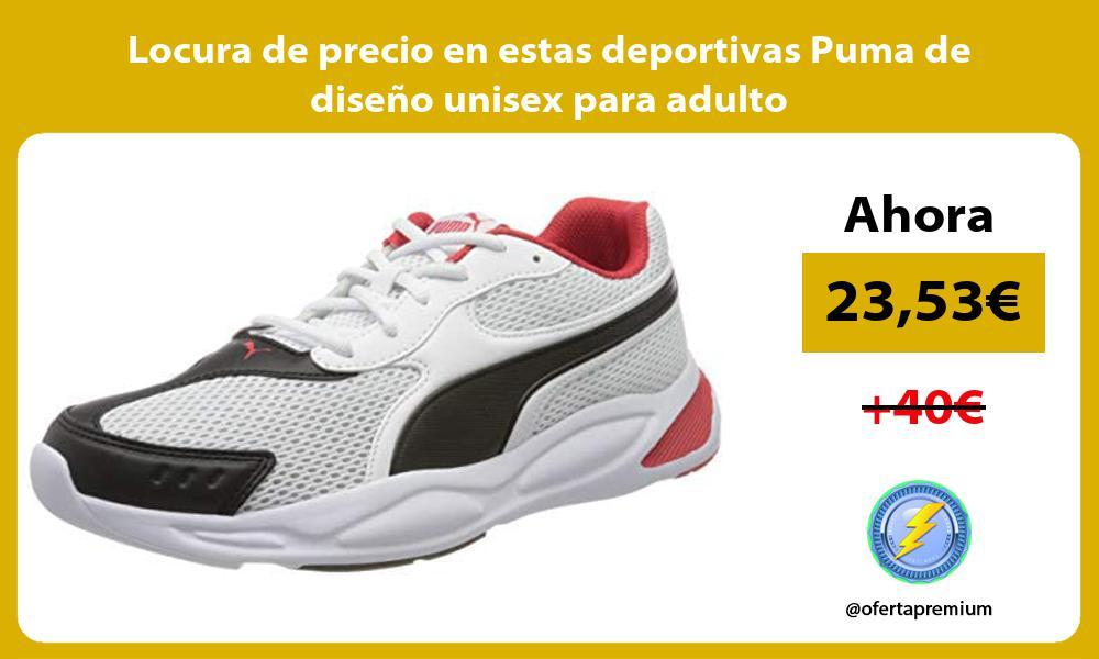 Locura de precio en estas deportivas Puma de diseño unisex para adulto