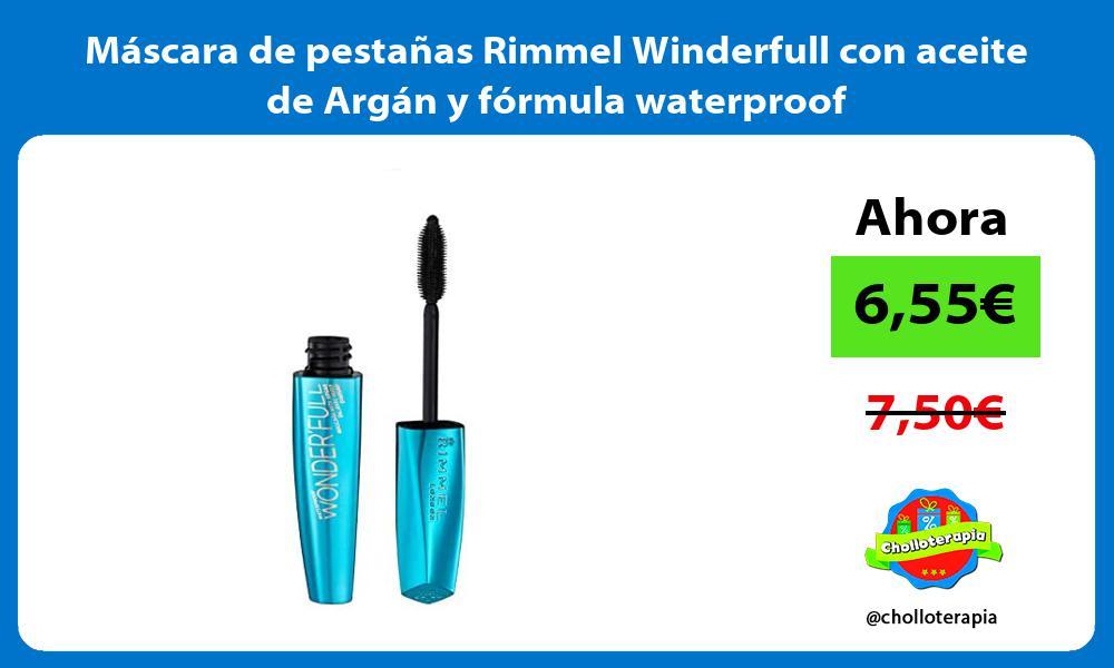 Máscara de pestañas Rimmel Winderfull con aceite de Argán y fórmula waterproof