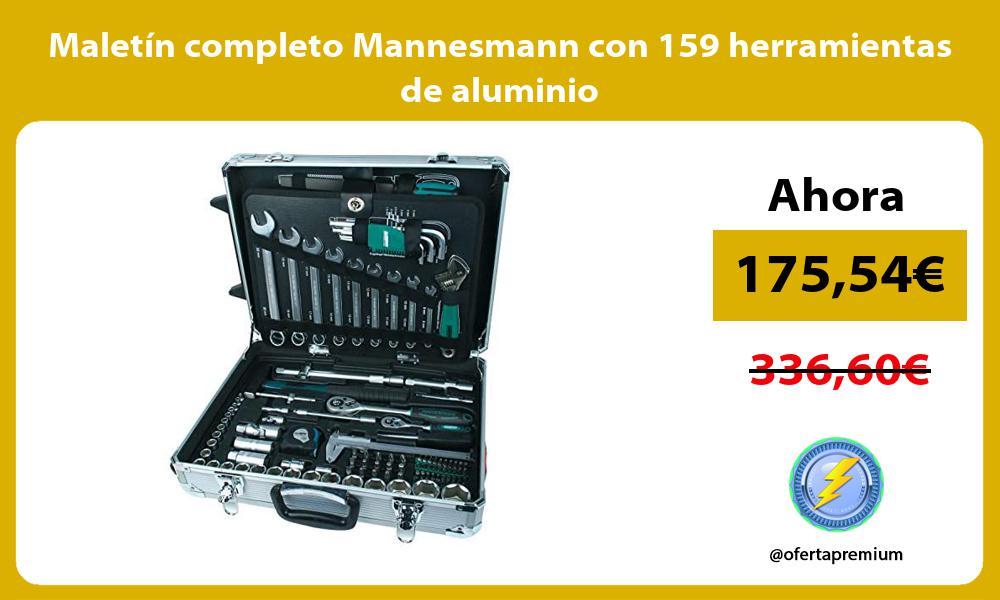 Maletín completo Mannesmann con 159 herramientas de aluminio