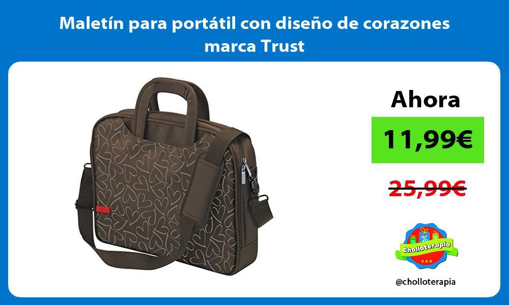 Maletín para portátil con diseño de corazones marca Trust