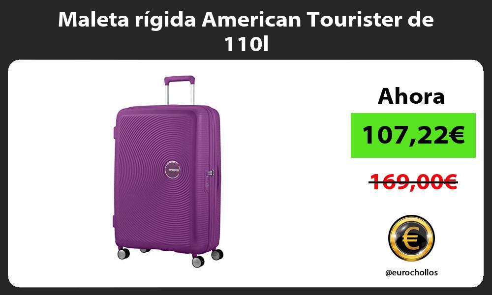 Maleta rígida American Tourister de 110l